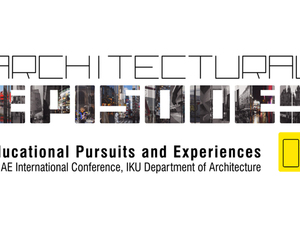 Architectural Episodes: Educational Pursuits and Experiences