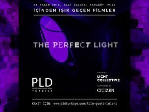 Perfect Light / Kusursuz Işık