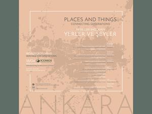 Nesiller Boyu Miras: Ankara'da Nesilleri Bağlayan Yerler ve Şeyler
