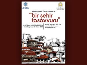 Bir Şehir Tasavvuru: Konya