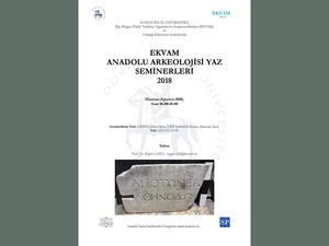 Ekvam 2018 Anadolu Arkeolojisi Yaz Seminerleri 5: Pisidia Bölgesi'nde Poseidon Kültü ve Greko-Romen Dönemler'de Anadolu Coğrafyasında Sosyal Güç ve Kültürel Ceşitlilik Sorunları