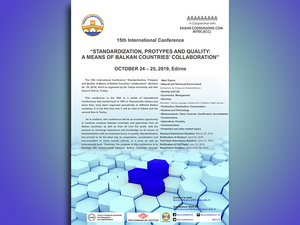 "15th International Conference ""Standardization, Protypes & Quality: A Means of Balkan Countries' Collaboration"""