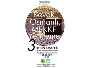 İstanbul Üniversitesi Beyazıt Seminerleri - Kabe Çevresindeki Osmanlı Revaklarının Yenilenmesi