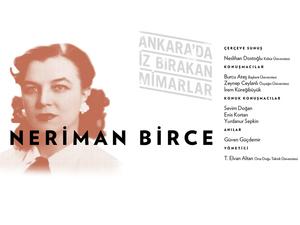 Ankara'da İz Bırakan Mimarlar: Neriman Birce