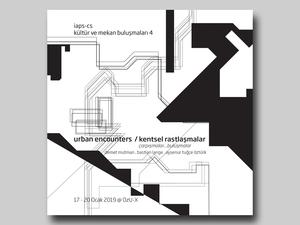 Urban Encounters / Kentsel Rastlaşmalar…çarpışmalar…buluşmalar