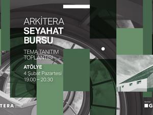 Arkitera Seyahat Bursu 2019 Tema Tanıtım Toplantısı (İstanbul)