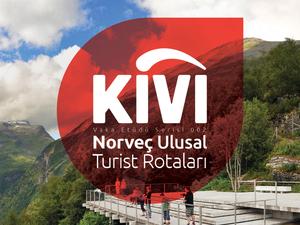 """Kivi Vaka Etüdü Serisi 002: """"Norveç Ulusal Turist Rotaları"""""""