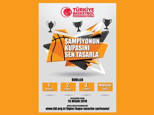 Türkiye Basketbol Federasyonu, Kupa Tasarım Yarışması İçin Başvuruları Bekliyor