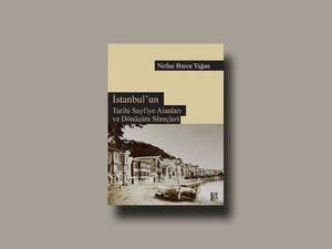 İstanbul'un Tarihi Sayfiye Alanları ve Dönüşüm Süreçleri