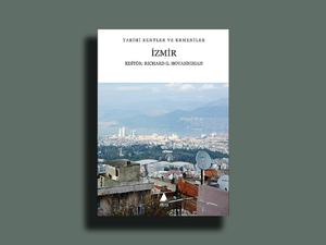 Tarihi Kentler ve Ermeniler: İzmir