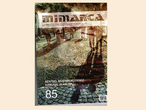 """""""Mimarca"""" Dergisi Yeni Sayısında Kentsel Müşterekleri Konu Alıyor"""