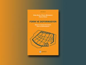 Form ve Deformasyon: Mimari ve Kentsel Nesnelerin Form ve Deformasyonu