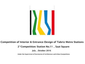 Tebriz Metro İstasyonları Girişi ve İç Mekanı Uluslararası Tasarım Yarışması