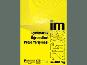 im2018 / İçmimarlık Öğrencileri Proje Yarışması