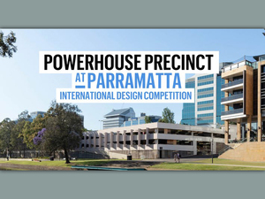 """""""Powerhouse Precinct at Parramatta"""" Uluslararası Tasarım Yarışması"""