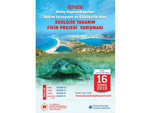 İztuzu Kumsalı Deniz Kaplumbağaları Bakım İstasyonu ve Günübirlik Alan Ekolojik Tasarımı Fikir Yarışması