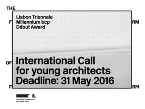 Genç Mimarlar İçin Açık Çağrı: Lisbon Triennale Millennium bcp Début Award
