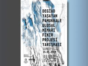 DEGİAD - Yaşayan Pamukkale Ulusal Mimari Fikir Projesi Yarışması
