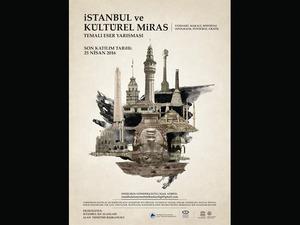 """""""İstanbul ve Kültürel Miras"""" Temalı Eser Yarışması"""