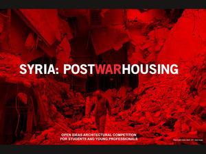 Suriye: Savaş Sonrası Konut Fikir Yarışması