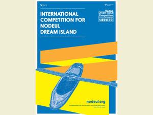 Nodeul Dream Island Uluslararası Masterplan ve Mekan/Tesis Tasarım Yarışması